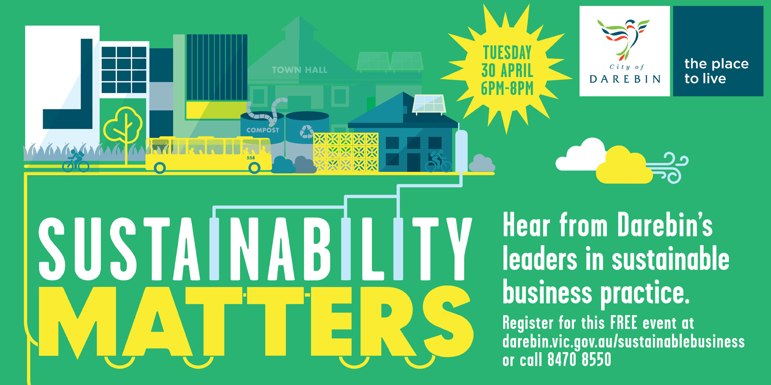 Register for this free event, Sustainability Matters at www.eventbrite.com.au/e/sustainability-matters-tickets-57669703636