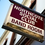 Northcote Social Club Band Room sign