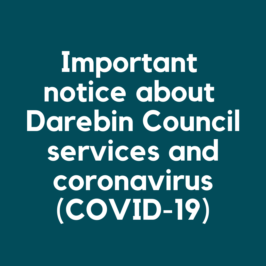 important notice about coronavirus and council services