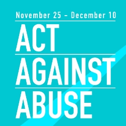 Act against abuse campaign message