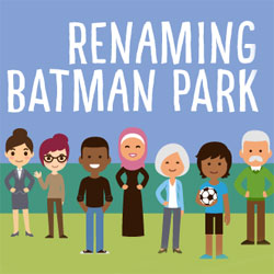 Renaming Batman Park