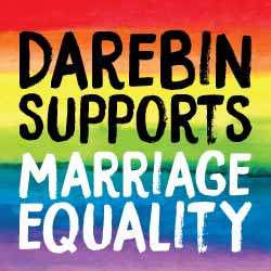 Darebin Supports Marriage Equality
