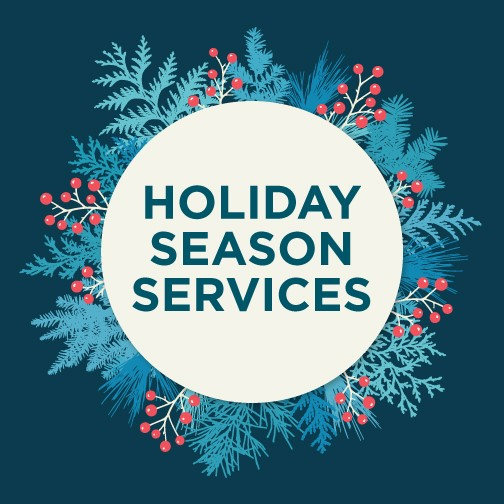 Holiday Season Services
